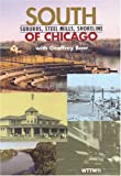 South Of Chicago: Suburbs, Steel Mills, Shoreline [VHS]