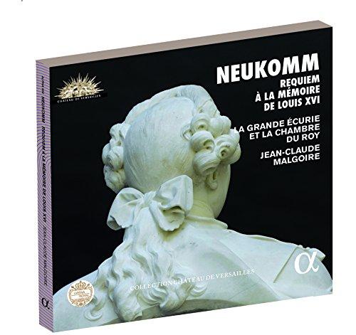 Neukomm: Requiem a la memoire de Louis XVI