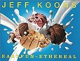 Jeff Koons: Easy Fun-Ethereal