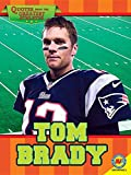 Tom Brady (Quotes from the Greatest Athletes)