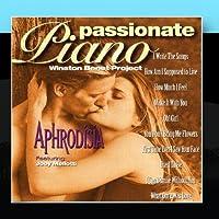Passionate Pianos - Aphrodisia