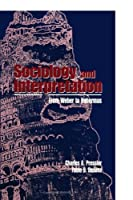 Sociology and Interpretation: From Weber to Habermas