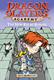 The New Kid at School(Dragon Slayers' Academy)