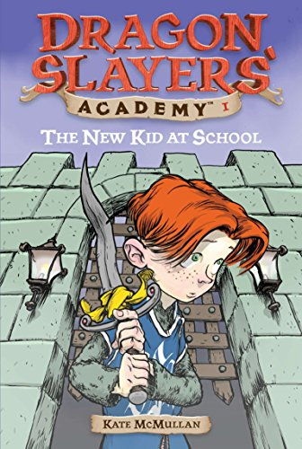 The New Kid at School #1 (Dragon Slayers' Academy)の詳細を見る