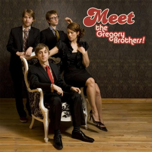 Meet the Gregory Brothers! [Explicit]