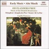 おお,フランドルは自由なり:フランドルのルネッサンス音楽