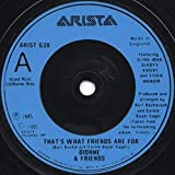 """That's What Friends Are For - Dionne Warwick And Friends* Featuring Elton John, Gladys Knight And Stevie Wonder 7"""" 45"""