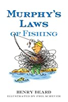 Murphy's Laws of Fishing