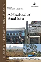 A Handbook of Rural India:: Readings on the Economy, Polity and Society
