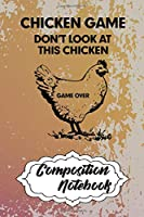 Composition Notebook: 110 Blank Lined Papers - 6x9 Personalized Customized Chicken Composition Notebook Journal Gift For Chicken Owners, Lovers and Farmers