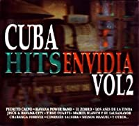 Cuba Hits Envidia Vol.2