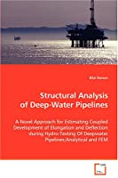 Structural Analysis of Deep-water Pipelines