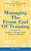 Managing The Front-end Of Training