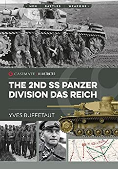 The 2nd SS Panzer Division Das Reich (Casemate Illustrated) by [Buffetaut, Yves]