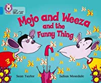Mojo and Weeza and the Funny Thing (Collins Big Cat)