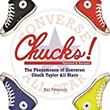 コンバース オールスター Chucks!: The Phenomenon of Converse: Chuck Taylor All Stars