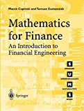 Mathematics for Finance: An Introduction to Financial Engineering (Springer Undergraduate Mathematics Series)