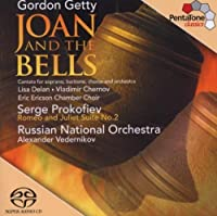 Getty: Joan & The Bells (cantata) / Prokofiev: Romeo & Juliet - Suite No. 2 by Lisa Delan (2013-05-03)