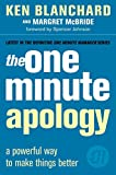The One Minute Apology (The One Minute Manager)