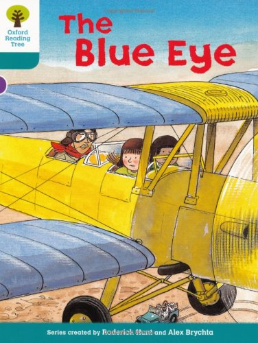 Oxford Reading Tree: Level 9: More Stories A: The Blue Eyeの詳細を見る