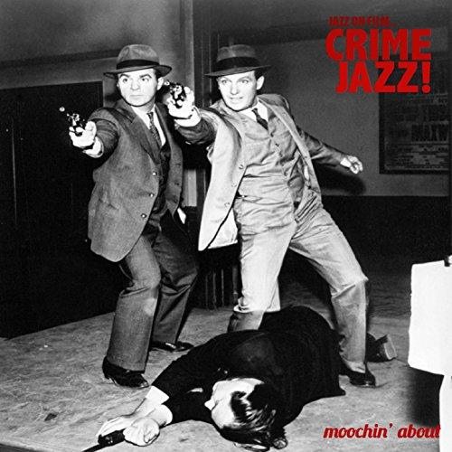 Jazz on Film … Crime Jazz