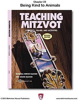 Teaching Mitzvot: Being Kind to Animals by [Kadden, Bruce, Binder Kadden, Barbara]
