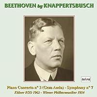 ベートーヴェン : ピアノ協奏曲 第3番 | 交響曲 第7番 (Beethoven by Knappertsbusch / Piano Concerto no. 3 (Geza Anda) | Symphony no.7 / Kolner RSO 1962 - Wiener Philharmoniker 1954) [輸入盤]