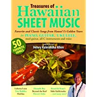 Treasures of Hawaiian Sheet Music: Favorite and Classic Songs from Hawaii's Golden Years