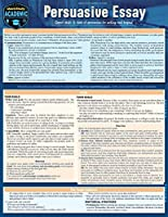 Persuasive Essay: A Quickstudy Laminated Reference Guide
