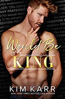Would Be King (The Royals Book 2) by [Karr, Kim]
