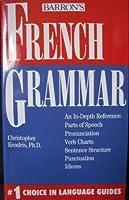 French Grammar (Grammar series)