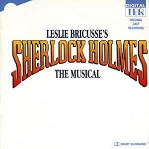 Sherlock Holmes: The Musical