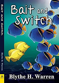 Bait and Switch by [Warren, Blythe H.]