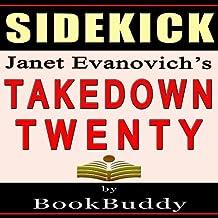 Takedown Twenty: A Stephanie Plum Novel by Janet Evanovich - Sidekick