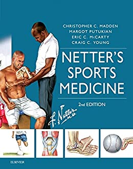 Netter's Sports Medicine E-Book (Netter Clinical Science) by [Madden, Christopher, Putukian, Margot, McCarty, Eric, Young, Craig]