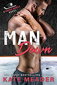 Man Down: A Widower Hockey Romance (A Rookie Rebels Novel)