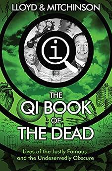 QI: The Book of the Dead by [Mitchinson, John, Lloyd, John]