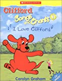 "Clifford Song and Chants 1 ""I Love Clifford"" <Books with Audio CDs> (Clifford Songs and Chants)"