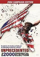 Unprecedented: 2000 Election - 2004 Campaign Edt [DVD] [Import]