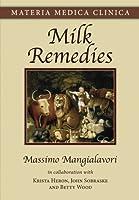 Milk Remedies (Materia Medica Clinica)