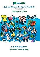 BABADADA, Oesterreichisches Deutsch mit Artikeln - Sesotho sa Leboa, das Bildwoerterbuch - pukuntsu e bonagalago: Austrian German - North Sotho (Sepedi), visual dictionary