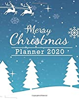 2020 Planner: Christmas Daily Weekly Monthly Planner Yearly Agenda Blue cover 8 x 10'' | 160 pages for Academic Agenda Schedule Organizer | Christmas gift| Perfect for Planning and Organizing Your Home or Office
