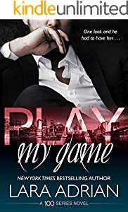 Play My Game: A 100 Series Standalone Romance (English Edition)