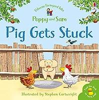 Pig Gets Stuck Sticker Book (Farmyard Tales Sticker Learning)