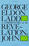 A Commentary on the Revelation of John (English Edition)
