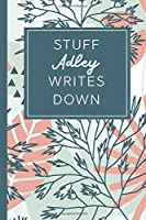 Stuff Adley Writes Down: Personalized Journal / Notebook (6 x 9 inch) STUNNING Tropical Teal and Blush Pink Pattern