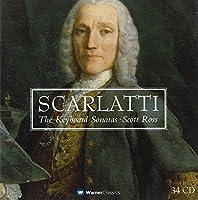 Scarlatti: The Keyboard Sonatas - Scott Ross