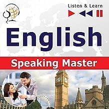 English Speaking Master. Proficiency level B2-C1: Listen & Learn