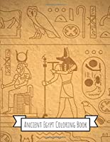 Ancient Egypt Coloring Book: Gifts for Kids 4-8, Girls or Adult Relaxation | Stress Relief Police Officer lover Birthday Coloring Book Made in USA