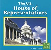 The U.s. House of Representatives (Our Government (Paperback))